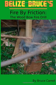 Book about starting a fire without modern tools using a bow drill