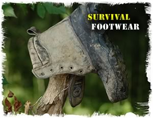 How to choose high quality survival footwear (shoes/boots/socks).